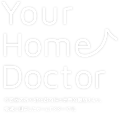 Your Home Doctor